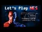 Let's Play NES - T2: Terminator 2 - Judgment Day