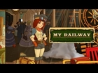 My Railway - iPhone/iPad Touch/iPad - HD Gameplay Trailer