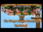 Making TATSU!!! - Six Flags Magic Mountain -MINECRAFT- Version. Update 3.